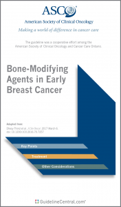 Bone-Modifying Agents in Early Breast Cancer GUIDELINES Pocket Card