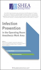 Infection Prevention in the Operating Room Anesthesia Work Area GUIDELINES Pocket Guide