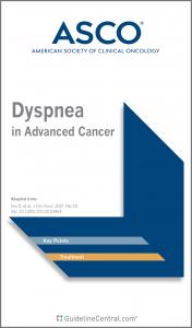 Dyspnea in Advanced Cancer GUIDELINES Pocket Guide