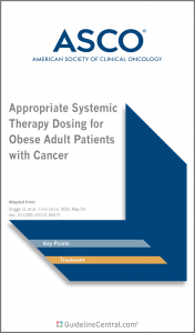 ASCO Appropriate Systemic Therapy Dosing for Obese Adult Patients with Cancer Pocket Guide Cover